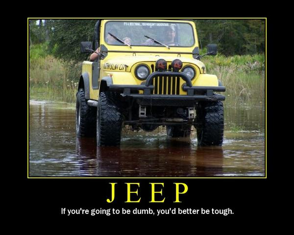Jeep: if you're going to be dumb